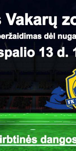 LFF II lygos Vakarų zonos rungtynių peržaidimas
